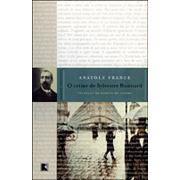 O Crime de Sylvestre Bonnard | Anatole France
