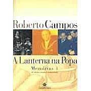 A Lanterna na Popa | Roberto Campos