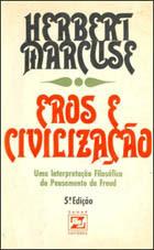 Eros e Civilização | Herbert Marcuse