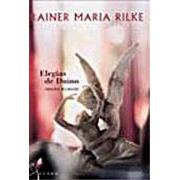 Elegias de Duino | Rainer Maria Rilke