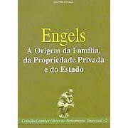 A Origem da Família, da Propriedade e do Estado | Friedrich Engels