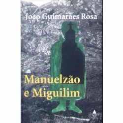 Manuelzão e Miguelim | João Guimarães Rosa