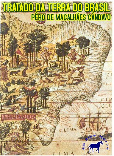 Tratado da Terra do Brasil | Pêro de Magalhães Gândavo