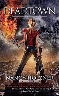 Deadtown – Nancy Holzner