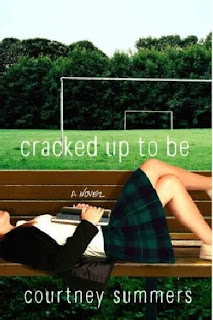 Cracked up to be – Courtney Summers