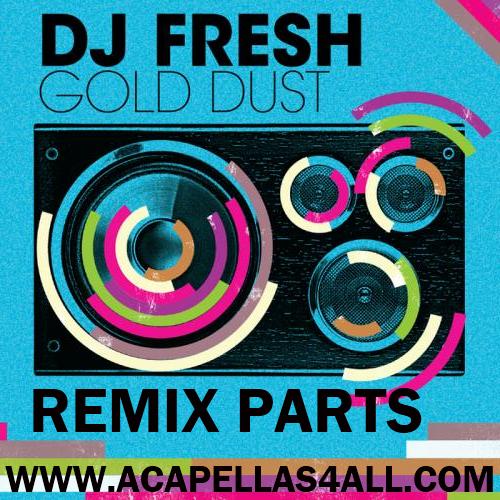Dj Fresh Gold Dust
