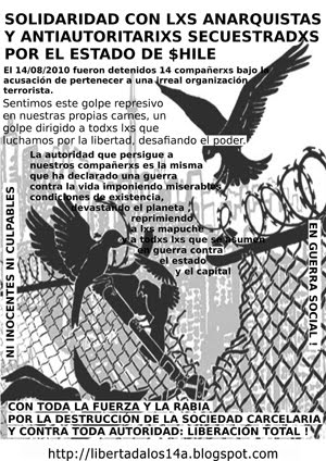 CLIK ON TO READ MORE NEWS..ANTI-ANARCHIST REPRESSION IN CHILE. Immediate freedom to the 14!!!