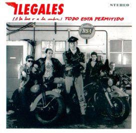Ilegales - (A la luz o a la sombra) Todo está permitido (1990)