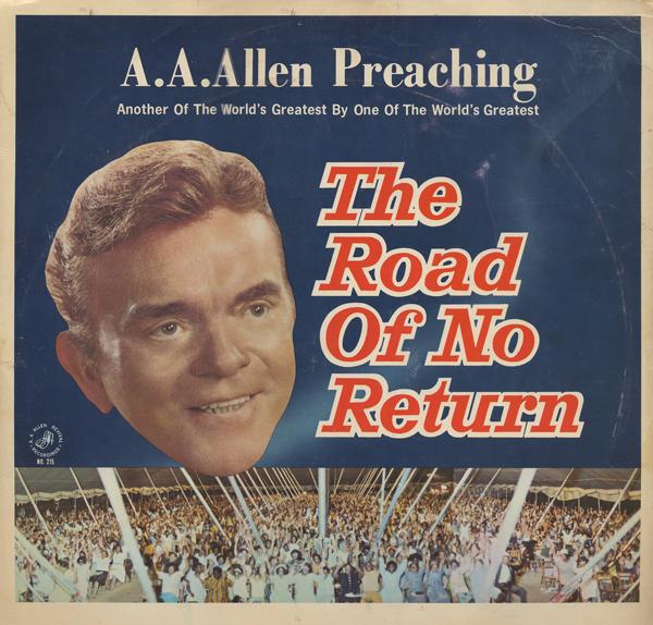 The Good Bad Amp Ugly Gospel Record Barn A A Allen Album