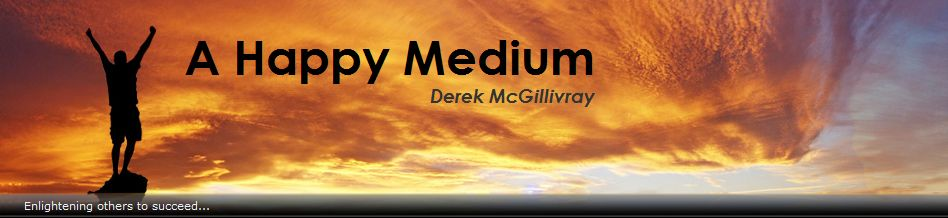 A Happy Medium Derek McGillivray