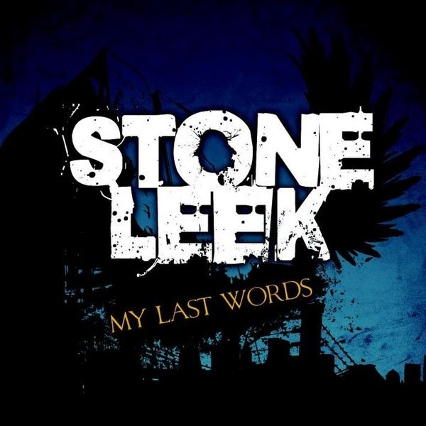 Stone Leek - My Last Words (2010)