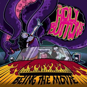 The Holybuttons - Being The Movie (2010)