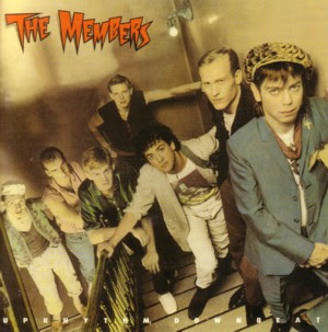 The Post Punk Progressive Pop Party: The Members - Uprhythm