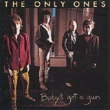 The Post Punk Progressive Pop Party: The Only Ones - Baby's Got A Gun