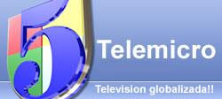 Watch Telemicro 5 Live Online Channels Streaming Free