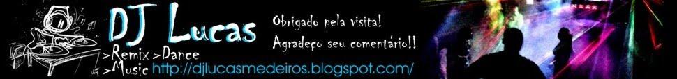 Dj Lucas Medeiros
