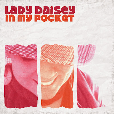 Lady Daisey - In My Pocket
