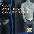 Album Cover of Gay American Composers