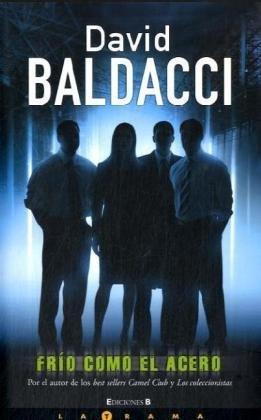 Frío como el acero – David Baldacci
