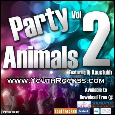 Party Animals Vol 2 | DJ Kaustubh