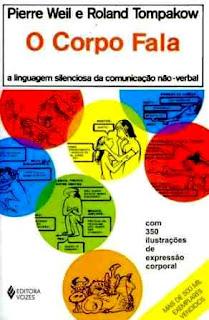 Livro Corpo Fala - Pierre Weil e Roland Tompakon