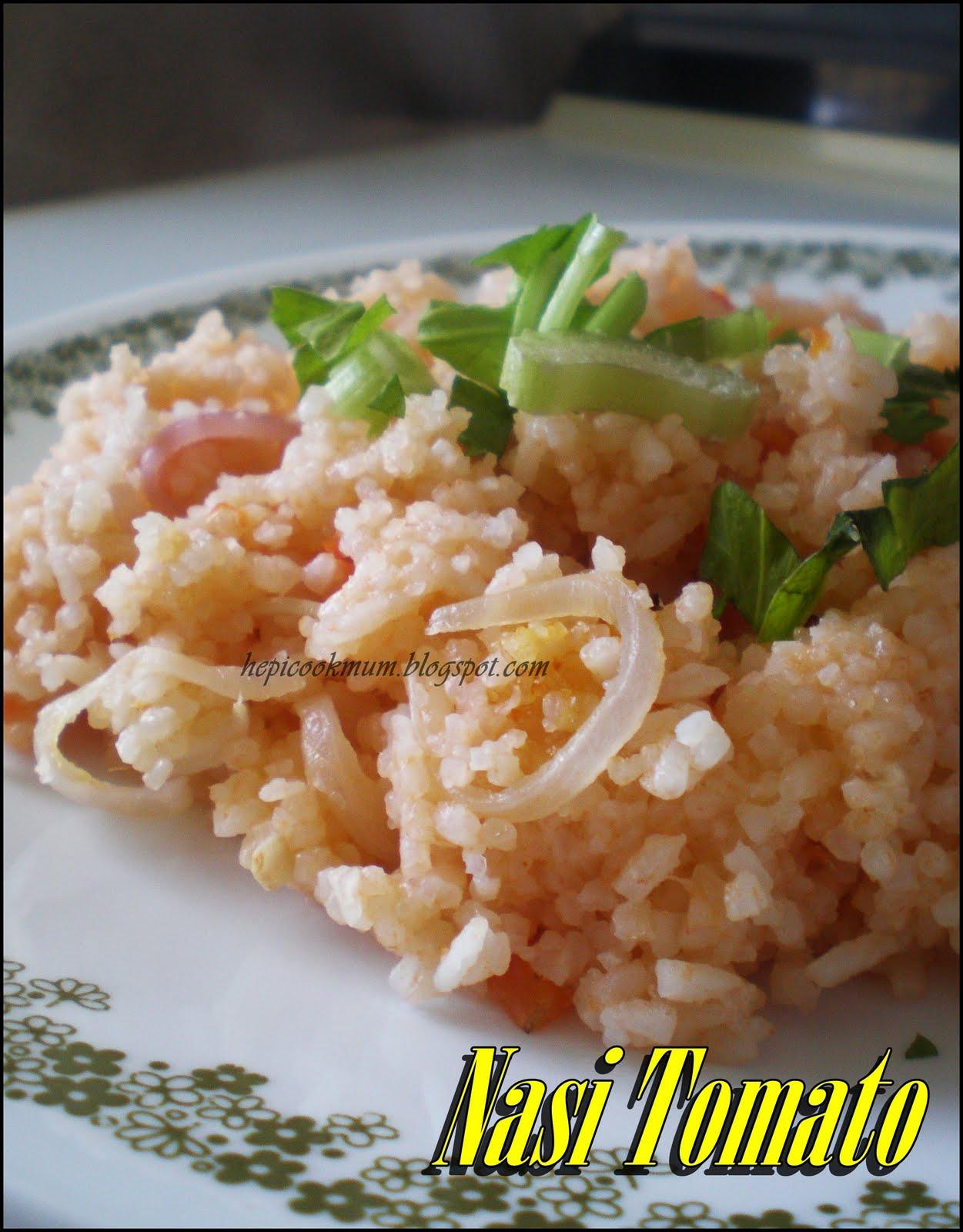 Hepi Cook Mum: Nasi Tomato