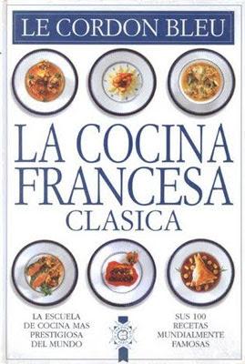 La cocina francesa cl sica freelibros for La nueva cocina francesa
