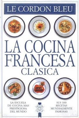 La Cocina Francesa Clásica