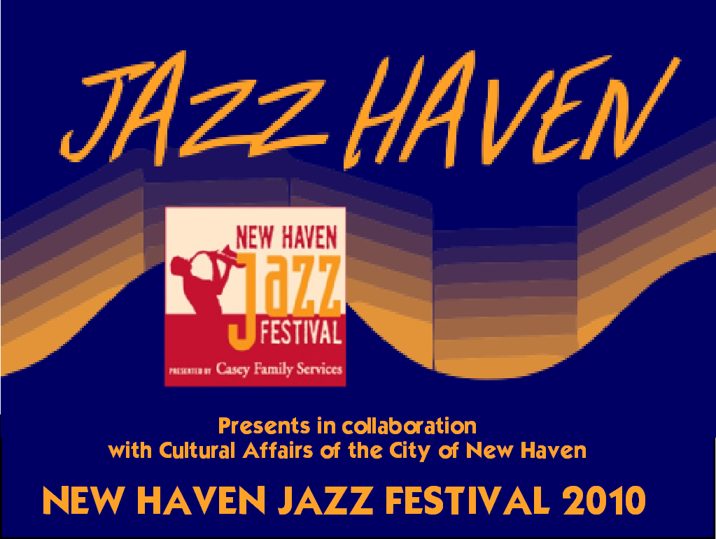 NOTES ON JAZZ: Jazz on the Green :Review of New Haven Jazz Festival