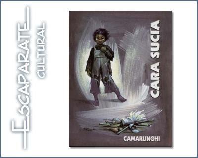 Veneno Lundico Cara Sucia De José Camarlinghi Novela Infantil Boliviana