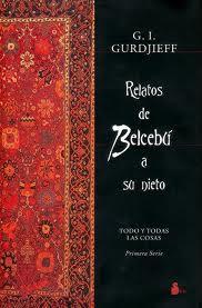 Relatos de Belcebú a su nieto – G. I. Gurdjieff