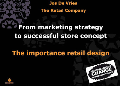 Jos de Vries The Retail Company: From marketing strategy to