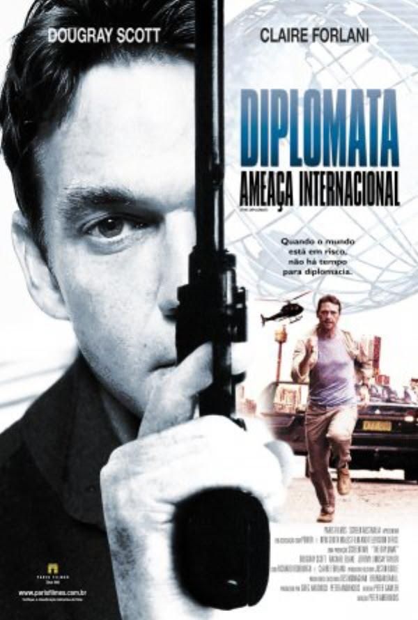 Baixar Filme O Diplomata Ameaça Internacional - Dublado