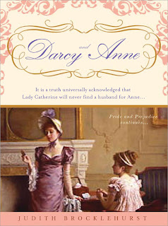 Darcy and Anne: Pride and Prejudice Continues...