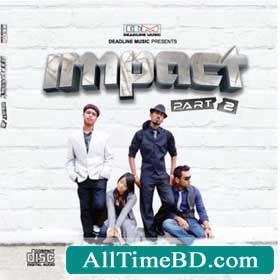 Rajib Ahmed Ft Impact Part 2- bangla song download