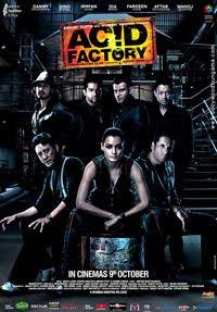 Acid Factory 2009 Bollywood movie