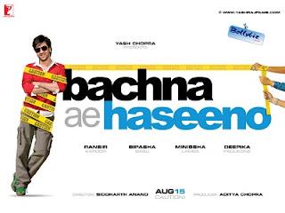 Bachna Ae Haseeno hindi movie 2008 free download
