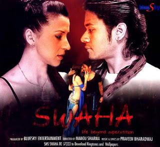 Swaha hindi movie 2010 song free download
