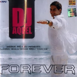 Forever - Dj Aqeel (2010) hindi Remix Mp3 Song free Download