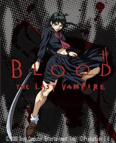Blood: The Last Vampire- Blood: The Last Vampire