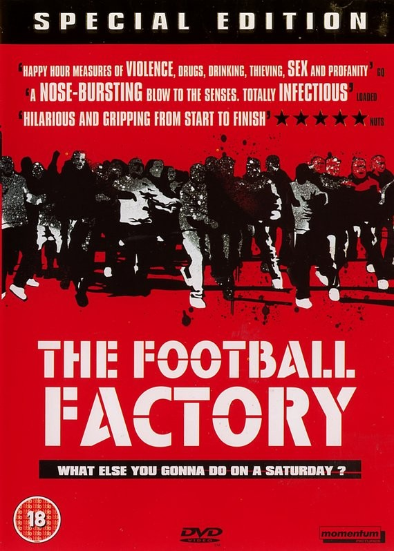 Unwatched Film Reviews The Football Factory  Starring