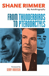 From Thunderbirds To Pterodactyls by actor Shane Rimmer