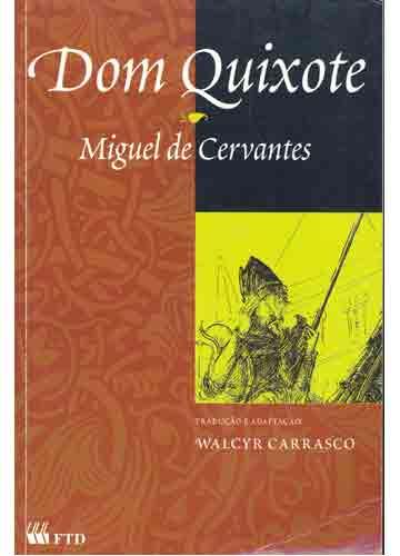 Cinema & Literatura: Dom Quixote ( Livro )