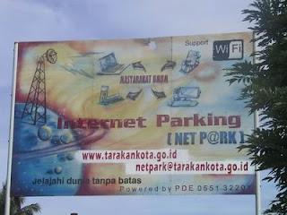 Tarakan Menuju Cyber City Dengan Netpark - Internet Parking - Komunitas Blogger Tarakan