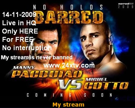 Manny Pacquiao vs Miguel Cotto Live Stream Free
