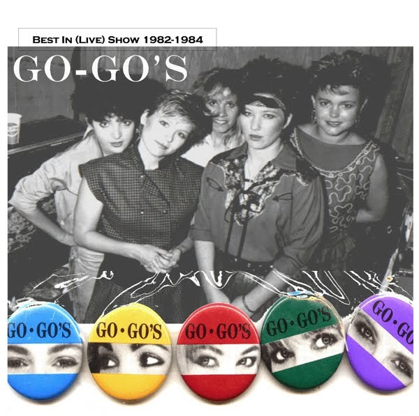 GrrlBandGeek: DOWNLOAD: Go-Go's Best In (Live) Show V3