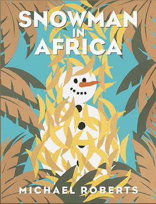 Michael Roberts Snowman in Africa