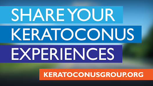 Do you have a story about keratoconus, contact lenses, crosslinking, corneal transplant, or other related topics that may help other people learn from your experiences?