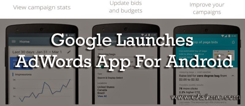 Google Launches AdWords App For Android : eAskme