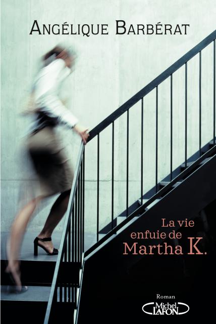 https://liredelivres.blogspot.fr/2017/02/la-vie-enfuie-de-martha-k-angelique-barberat.html